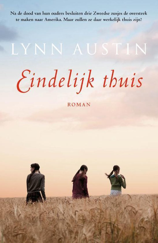 Boek cover Eindelijk thuis van Lynn Austin (Paperback)