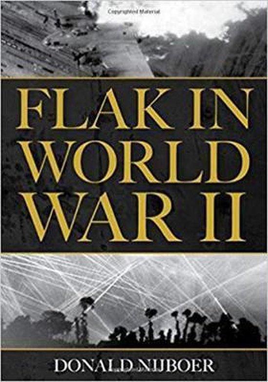 Boek cover Flak in World War II van Donald Nijboer (Hardcover)