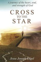 Cross To The Star