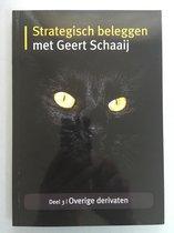 Overige derivaten Strategisch beleggen met Geert Schaaij 3