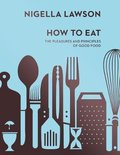 How to Eat (Nigella Collection)
