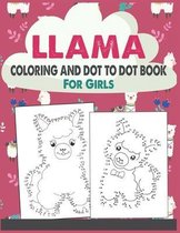 Llama Coloring and Dot to Dot Book For Girls