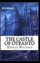 The Castle of Otranto Annotated