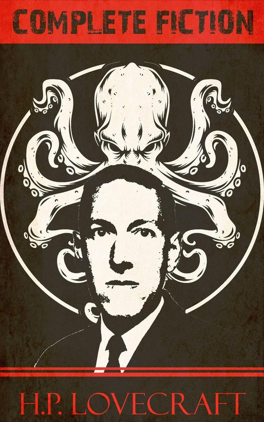 H.P. Lovecraft Complete Fiction