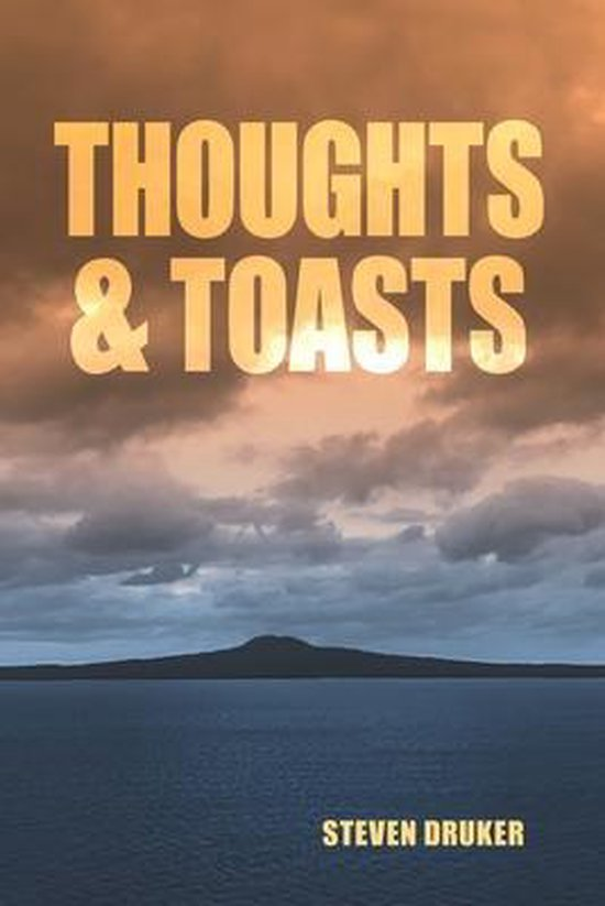 Thoughts and Toasts
