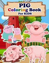 PIG Coloring Book For Kids