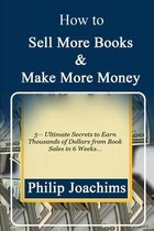 How to Sell More Books and Make More Money
