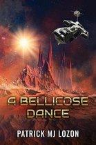 A Bellicose Dance