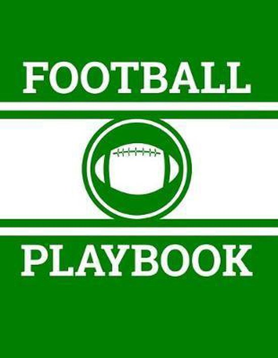 Football Playbook: Football Coach Notebook with Field Diagrams for Drawing Up Plays, Creating Drills, and Scouting