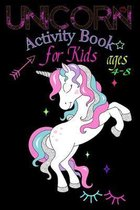 Unicorn Activity Book for Kids ages 4-8: A children's coloring book and activity pages for 4-8 year old kids For home or travel it contains games spot