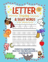 Letter Tracing and Sight Words for Kids (Wherever you are): : Essential Handwriting Practice for Preschoolers Aged 3-5 & Kindergarten