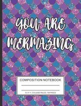 you are mermazing: Pink Blue Gold Composition Book Notebook College Ruled 100 Pages mermaid skin