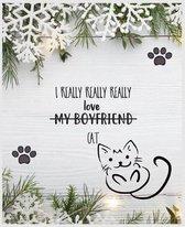 I Really Really Really Love My Boyfriend Cat