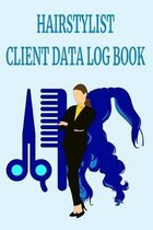 Hairstylist Client Data Log Book: 6 x 9 Stylist Salon Client Tracking Address & Appointment Book with A to Z Alphabetic Tabs to Record Personal Custom