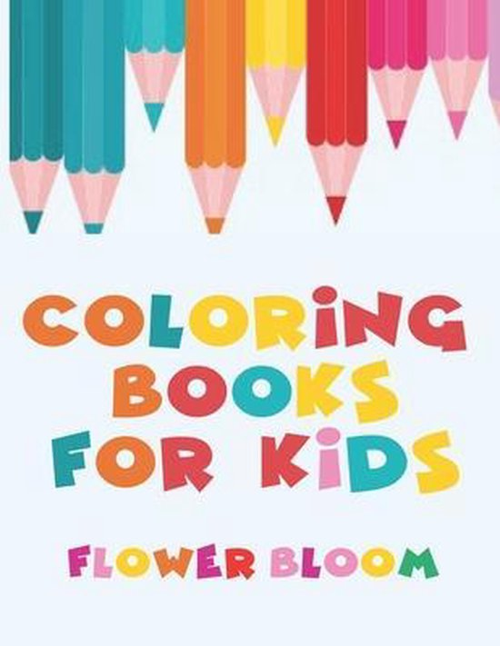 Coloring Books For Kids - Flower Bloom
