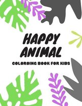 Happy Animal Coloring Book for Kids