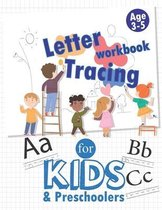 Letter Tracing Book for Kids & Preschoolers