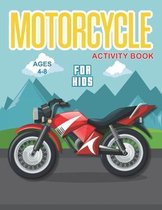Motorcycle Activity Book for Kids Ages 4-8