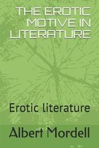 The Erotic Motive in Literature: Erotic literature