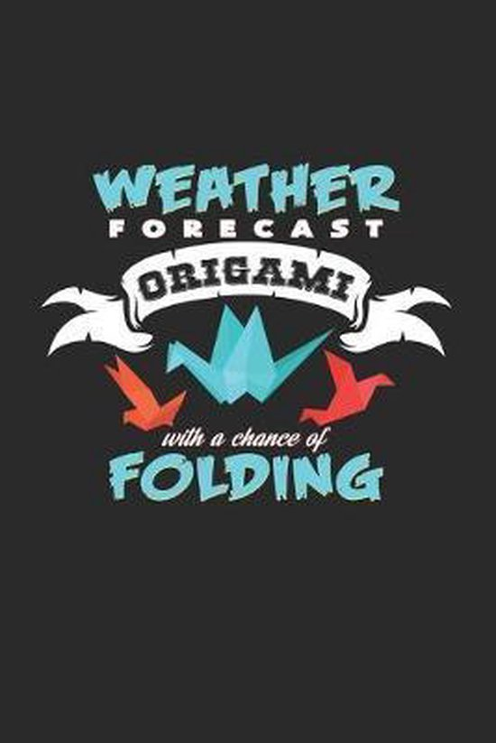 Weather forecast Origami folding: 6x9 Origami - dotgrid - dot grid paper - notebook - notes