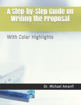 A Step-by-Step Guide on Writing the Proposal