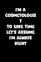 Cosmetologist Notebook - Cosmetologist Diary - Cosmetologist Journal - Funny Gift for Cosmetologist: Medium College-Ruled Journey Diary, 110 page, Lin