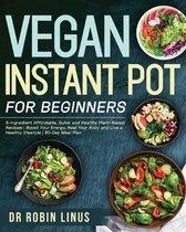 Vegan Instant Pot for Beginners