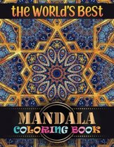 The World's Best Mandala Coloring Book: Adult Coloring Book with 100 Mandala Images Stress Management for adults relaxation