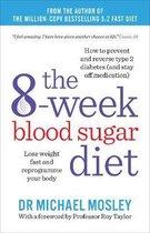 Boek cover The 8-Week Blood Sugar Diet van Claire Bailey
