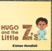 Hugo & The Little Z's