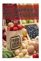 The Farmers Market Guide