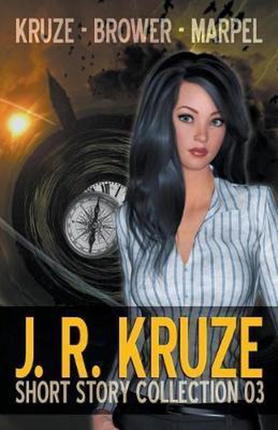 J. R. Kruze Short Story Collection 03