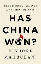 Boek cover Has China Won? van Kishore Mahbubani (Hardcover)