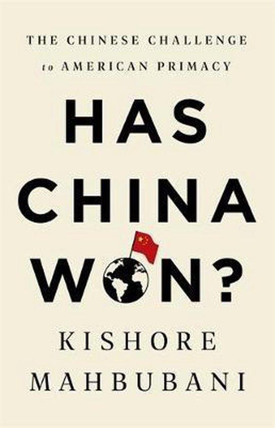 Boek cover Has China Won? van Kishore Mahbubani (Hardcover)