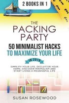 The Packing Party & 50 Minimalist Hacks to Maximize Your Life in 2019 2 in 1 Bundle