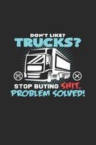 Don't like Trucks?: 6x9 Truck Driver - grid - squared paper - notebook - notes