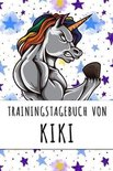 Trainingstagebuch von Kiki: Personalisierter Tagesplaner f�r dein Fitness- und Krafttraining im Fitnessstudio oder Zuhause