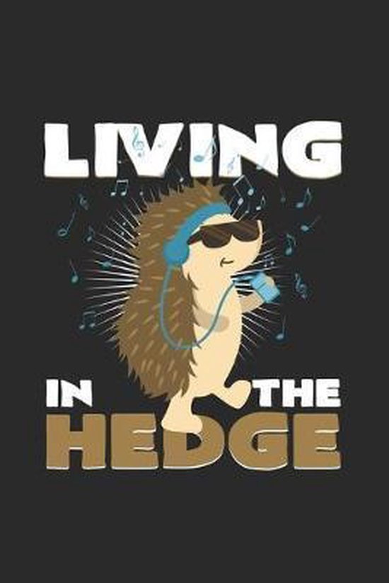 Living in the hedge: 6x9 Hedgehogs - grid - squared paper - notebook - notes