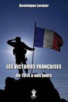 Les victoires francaises de 1914 a nos jours