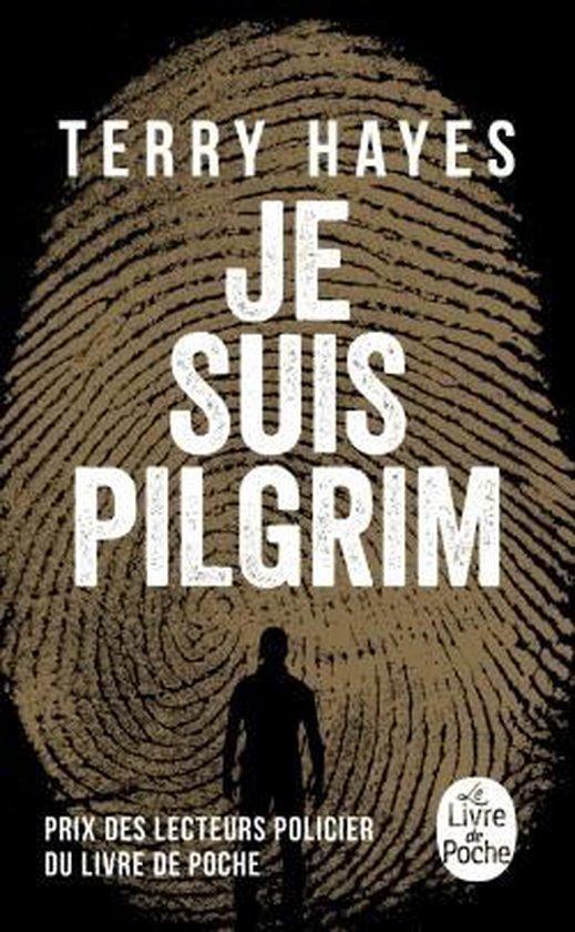 Boek cover Je suis Pilgrim van Terry Hayes (Paperback)