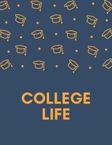 College Life: college ruled notebook 8.5 x 11