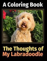 The Thoughts of My Labradoodle: A Coloring Book