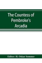 Countess of Pembroke's Arcadia. The Original quarto edition (1590) in photographic facsimile, with a bibliographical introduction