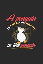 A penguin is cute and happy: 6x9 Penguins - dotgrid - dot grid paper - notebook - notes