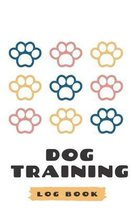 Dog Training Log Book: Tracking Handbook To Keep A Record of Training Details, Trainers Template Logbook Sheet Notebook. 6''x9'' with 120 pages