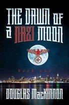 The Dawn of a Nazi Moon