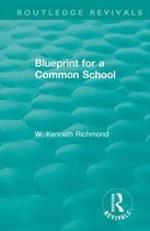 Blueprint for a Common School
