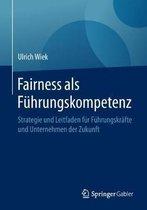 Fairness ALS Fuhrungskompetenz