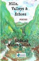 Hills, Valleys & Echoes