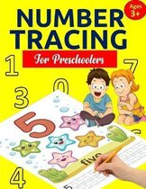 Number Tracing Book for Preschoolers: Number Tracing Books for kids ages 3-5: Number Writing Practice, Number Tracing Practice, Number Tracing for Kin